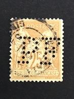 FRANCE P N°92 Sage PF 65 Indice 7 1877/80 Perforé Perforés Perfins Perfin  Oblitéré Superbe !! - France