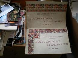 Bibliothek D M C Jugoslawische Stickereien I II Serie Color 2 Books - Books, Magazines, Comics