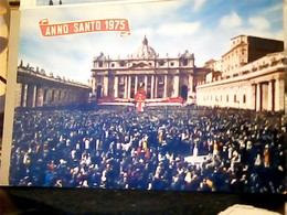 ROMA ANNO SANTO  SAN PIETRO 1975 S1975 HP9021 - San Pietro