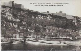 Besançon Les Bains  - Faubourg Rivotte - Entrée Du Canal Sous La Citadelle - Besancon