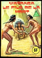 """""""SERIE JAUNE - N° 66: WATANGA Le Fils De La Mort"""" - Editions ELVIFRANCE - Paris. - Erotique (Adultes)"""