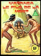 """SERIE JAUNE - N° 66: WATANGA Le Fils De La Mort"" - Editions ELVIFRANCE - Paris. - Erotic (Adult)"