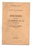 Discours Prononcé à La Distribution Des Prix Le 13 Juillet 1935par M. G. Thévenot LycéeCondorcet Académie De Paris - Books, Magazines, Comics