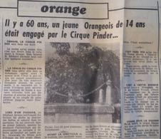 CIRQUE - ARTICLE PUB: CIRQUE PINDER- JEAN RICHARD à ORANGE (Vaucluse) (LE PROVENÇAL Du 15/06/1972) EN 1912, UN ORANGEOIS - Publicités