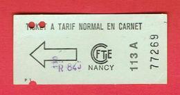 TICKET TARIF NORMAL CGFTE DE NANCY EN BON ETAT - Europe