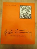 Felix Timmermans Grafisch En Plastisch 1972 35 Blz Lier - Histoire