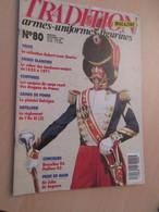 WW2013-2   UNIFORMOLOGIE Revue TRADITION N°80 De 1993 , Valait 32 FF 6 € , Sommaire En Photo 3 - Zeitungen & Zeitschriften