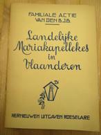Boezinge Roeselare Landelijke Mariakapellekes In Vlaanderen 29 Blz Hoevebezit Westvlaanderen - Histoire
