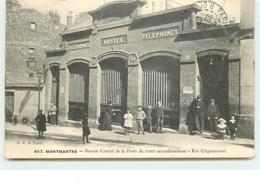 PARIS XVIII - MONTMARTRE - Bureau Central De La Poste Du XVIII Arr. - Rue Cligancourt (vendu En L'état) - Arrondissement: 18