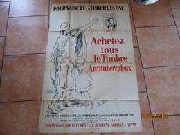 POUR VAINCRE LA TUBERCULOSE ACHETEZ TOUS LE TIMBRE ANTITUBERCULEUX 1926 AFFICHE SIGNEE SIM 110cm/78cm PETITE DECHIRURE - Affiches