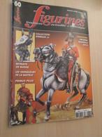 WW2013-2  : Revue FIGURINES  N°60 De 2004 ,  Valait 6,35 Euros En Kiosque, Sommaire En Photo 2 Ou 3 - Militares