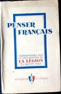 GUERRE 1939/1945 LEGION FRANCAISE DES COMBATTANTS VICHY PETAIN PENSER FRANCAIS MILICE FRANC MACONNERIE JUIFS  1942 - 1939-45