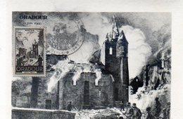 87 - ORADOUR SUR GLANE - Carte 1er Jour Avec TIMBRE - 1945 - Oradour Sur Glane