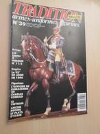 WW2013-2   UNIFORMOLOGIE Revue TRADITION N°39 De 1990 , Valait 32 FF 6 € , Sommaire En Photo 3 - Zeitungen & Zeitschriften