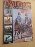 WW2013-2   UNIFORMOLOGIE Revue TRADITION N°101 De 1995 , Valait 32 FF 6 € , Sommaire En Photo 3 - Zeitungen & Zeitschriften