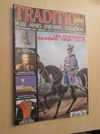 WW2013-2   UNIFORMOLOGIE Revue TRADITION N°102 De 1995 , Valait 32 FF 6 € , Sommaire En Photo 3 - Zeitungen & Zeitschriften