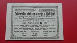 Narodna Vlada SHS.Ljubljana,drustvo Dobrodelnost-2 Kroni.Dobrodelna Efektna Loterija V Ljubljani-srecka - Lotterielose