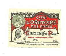 Etiquette De Vin - Chateauneuf Du Pape - Clos De L'Oratoire Des Papes - 1993 - Rouges