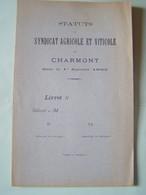 CHARMONT (AUBE) STATUTS DU SYNDICAT AGRICOLE ET VITICOLE DE CHARMONT.  101_0079 - Autres Communes