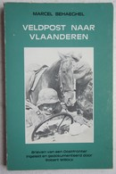 Boek Veldpost Naar Vlaanderen Brieven Van Een Oostfronter Flemisch Waffen SS Uit Roeselare Collaboratie Legioen Flandern - Guerre 1939-45