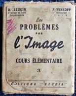 D. Beugin - P. Winkopp - Les Problèmes Par L'Image - Cours Élémentaire 3 - 48 Fiches Pédagogiques . - Learning Cards