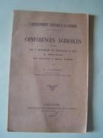 L'AGRICULTURE. CONFERENCES AGRICOLES FAITES AU 1er BATAILLON DE CHASSEUR A PIED. TROYES (AUBE)  101_0081.20221006 - Autres Communes