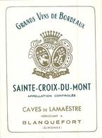 LOT 4 ETIQUETTES ANCIENNES DE VIN SAINTE CROIX DU MONT CAVES DE LAMAESTRE BLANQUEFORT GIRONDE - Bordeaux