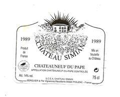Etiquette De Vin - Chateauneuf Du Pape - Chateau Simian - 1989 - Rouges