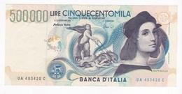 500000 LIRE  RAFFAELLO - REPUBBLICA ITALIANA   - AFFARE - 500000 Lire