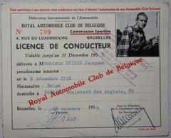 Licence Conducteur Automobile Club Belgique 1955 Jacques Spiers De Liège Course Auto Voiture Car Wagen - Vieux Papiers