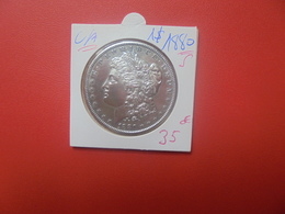 """U.S.A 1$ 1880 """"S"""" ARGENT TRES BELLE QUALITE (A.6) - Federal Issues"""