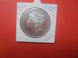 """U.S.A 1$ 1881 """"S"""" ARGENT TRES BELLE QUALITE (A.6) - Federal Issues"""