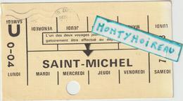 DAV : Vieux Papier : Ticket   Saint  Michel ,train, Métro ? Paris - Biglietti Di Trasporto