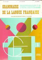 Rare ! GRAMMAIRE FONCTIONNELLE DE LA LANGUE FRANCAISES CE 1 NATHAN  GALIZOT DUMAS CAPET - Books, Magazines, Comics