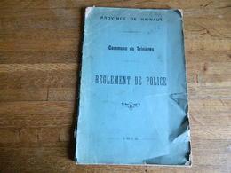 TRIVIERES +POLICE: REGLEMENT DE POLICE  DE 1915-28 PAGES -COUVERTURE ABIMEE - Police & Gendarmerie
