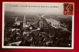 CP Photo 89 Auxerre La Vallée De L'Yonne Vue Prise De La Cathédrale - Ed Etoile N° 4 - Pour Mme Bernot Neuvy Sautour - Auxerre
