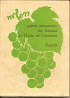 REMICH  25 Ans Des Anciens De Viticulture - History