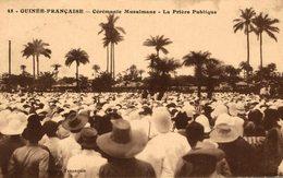 GINEE FRANCAISE CEREMONIE MUSULMANE LA PRIERE PUBLIQUE - French Guinea