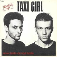 """SP 45 RPM (7"""") Taxi Girl  """" Aussi Belle Qu'une Balle  """" - Vinyl Records"""