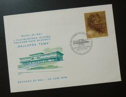 Yugoslavia 1978 Cover Slovenia Croatia 25. May Museum Philately Exhibition Belgrade Serbia BB48 - 1931-1941 Kingdom Of Yugoslavia
