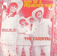 "SP 45 RPM (7"") The Carnival   "" Son Of A Preacher Man  "" - Vinyl Records"