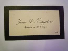 2020 - 5736  CARTE De VISITE De  Justin MAYSTRE  Musicien Au 18è De Ligne   XXX - Dokumente