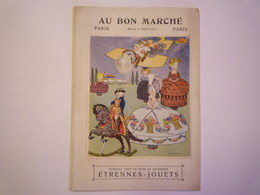 """2020 - 5741  SUPERBE Dépliant PUB  """"Au BON MARCHE""""  """"ETRENNES-JOUETS  (couleur Et Noir Et Blanc)   XXX - Publicités"""