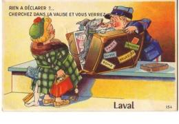 Carte à Système - Rien à Déclarer ? ... Cherchez Dans La Valise Et Vous Verrez LAVAL - Laval