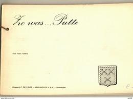 ZO WAS ... PUTTE 76 BZ Postkaarten Oude Foto's + Text - épreuve D'édition Editie Test - Uitg. DE VRIES BROUWERS - Books
