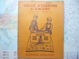 Caisse D'épargne D'Amiens Epargne Scolaire Album De 182 Images - Documentos Antiguos