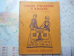 Caisse D'épargne D'Amiens Epargne Scolaire Album De 174 Images - Documentos Antiguos