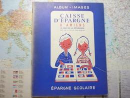 Caisse D'épargne D'Amiens Epargne Scolaire Album De 124 Images - Documentos Antiguos