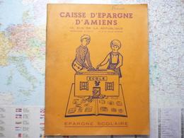 Caisse D'épargne D'Amiens Epargne Scolaire Album De 178 Images - Documentos Antiguos