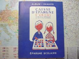 Caisse D'épargne D'Amiens Epargne Scolaire Album De 115 Images - Documentos Antiguos
